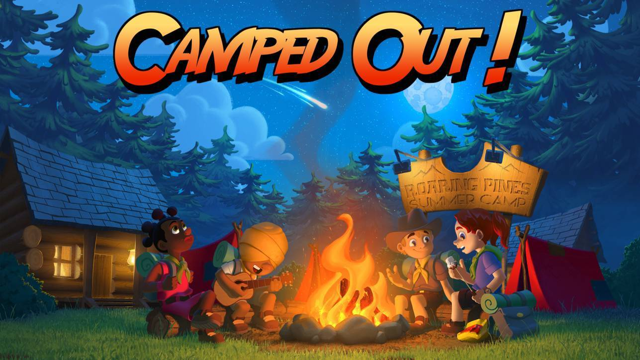 Camped Out! - Preview