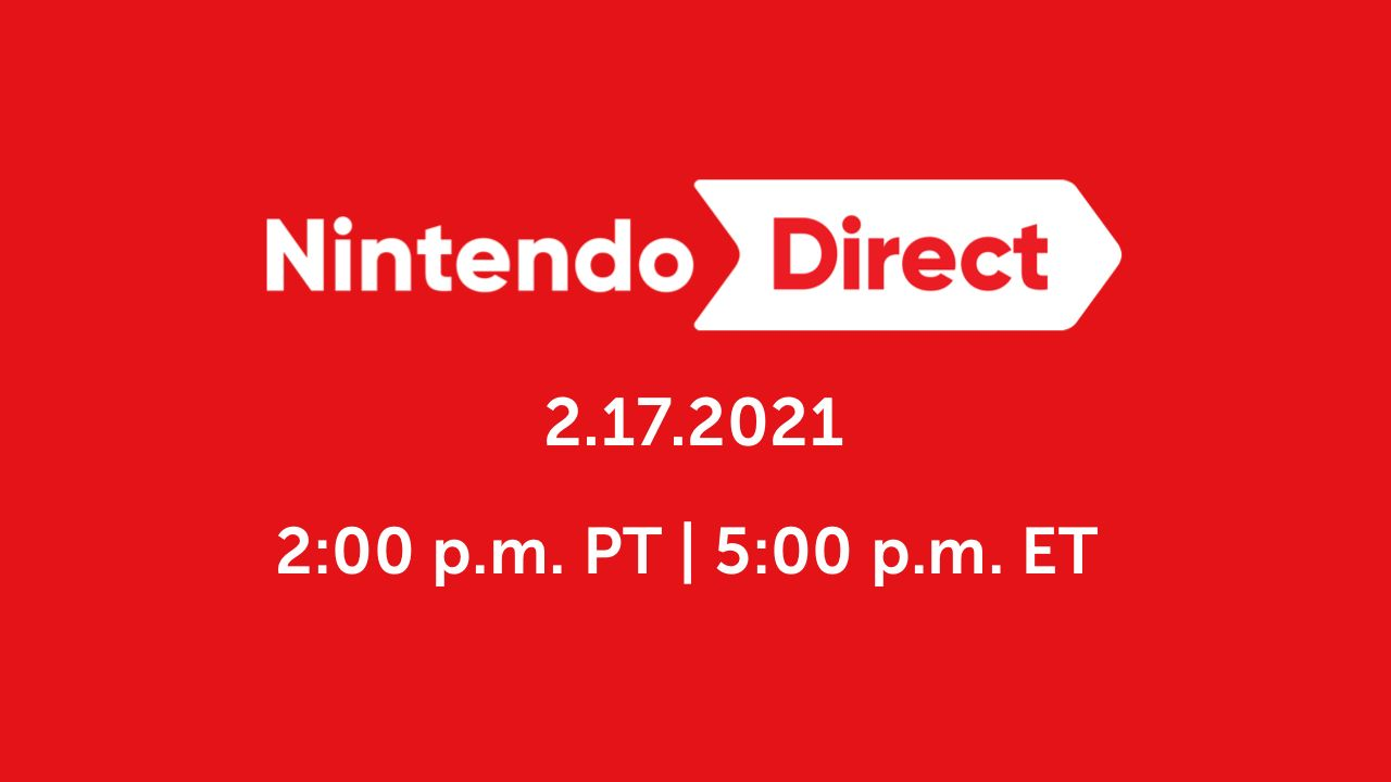 Nintendo Direct Recap (February 2021)
