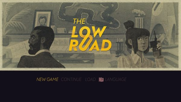 The Low Road - Review
