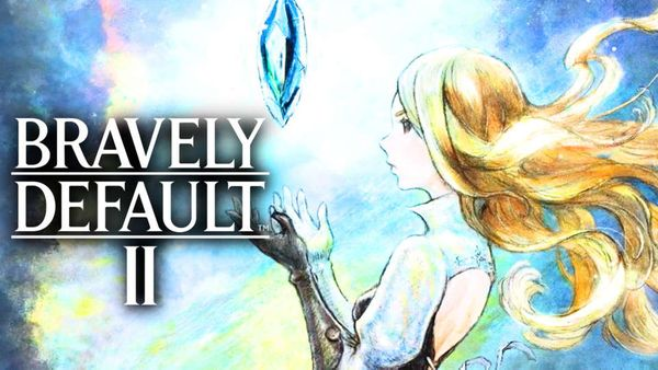Bravely Default II Announced for Nintendo Switch