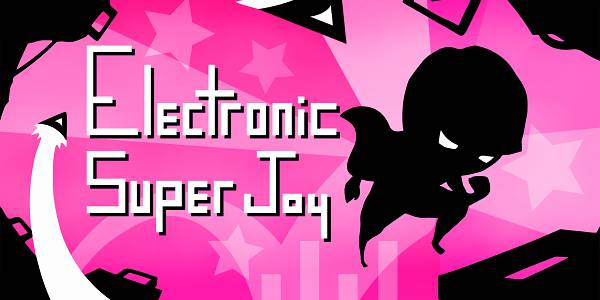 Electronic Super Joy Coming to Nintendo Switch on November 28th; Pre-Order for a Discount