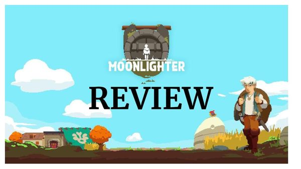 Moonlighter - Review (Switch)