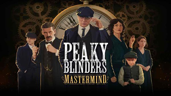Peaky Blinders: Mastermind Coming to Switch in August