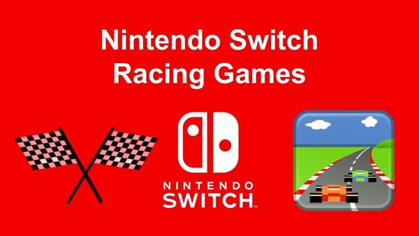 21 of the Best Nintendo Switch Racing Games (January 2020)