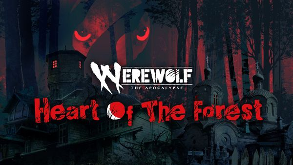 Werewolf: The Apocalypse – Heart of the Forest - Switch Review